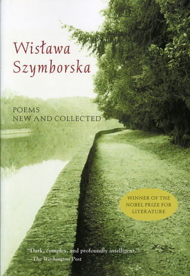 Poems New and Collected - Szymborska, Wislawa