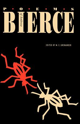 Poems of Ambrose Bierce - Bierce, Ambrose