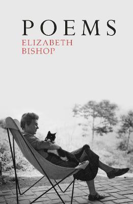 Poems: The Centenary Edition - Bishop, Elizabeth