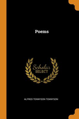 Poems - Tennyson, Alfred, Lord