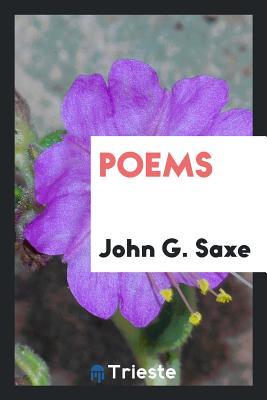 Poems - Saxe, John G