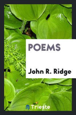 Poems - Ridge, John R