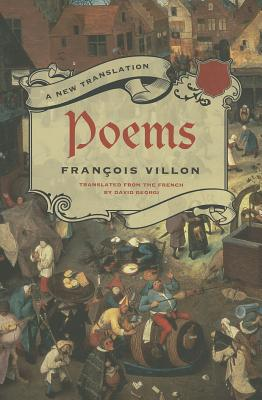 Poems - Villon, Francois, and Georgi, David (Translated by)