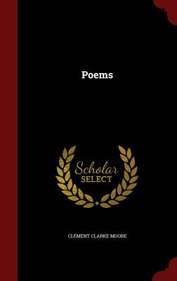 Poems - Moore, Clement Clarke