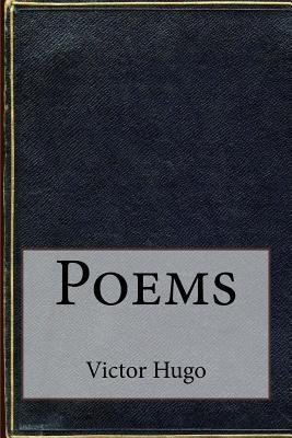 Poems - Hugo, Victor
