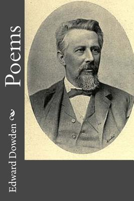 Poems - Dowden, Edward