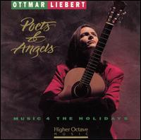 Poets & Angels: Music 4 the Holidays - Ottmar Liebert