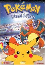 Pokemon: Friends & Rivals