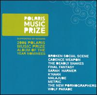 Polaris Music Prize: 2006 Nominees - Various Artists