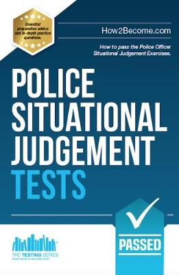 Police Situational Judgement Tests: 100 Practice Situational Judgement Exercises - How2Become