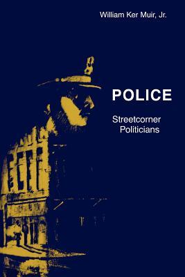 Police: Streetcorner Politicians - Muir, William Ker, Jr.