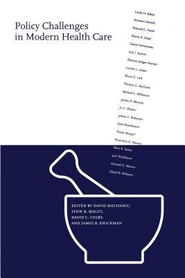 Policy Challenges in Modern Health Care - Rogut, Lynn B (Editor)