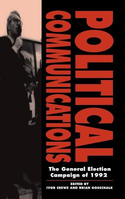 Political Communications - Crewe, Ivor (Editor)