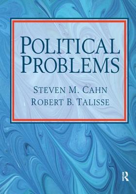 Political Problems - Cahn, Steven M.
