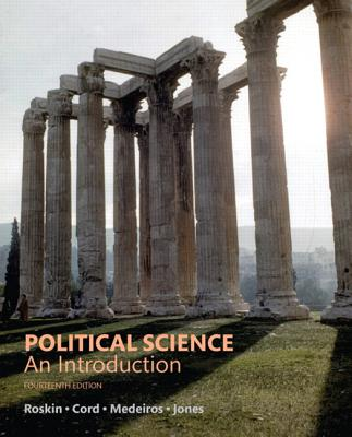 Political Science: An Introduction - Roskin, Michael G, and Cord, Robert L, and Medeiros, James A