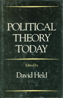 Political Theory Today - Held, David, Prof. (Editor)