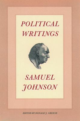 Political Writings - Johnson, Samuel, and Greene, Donald J (Editor)