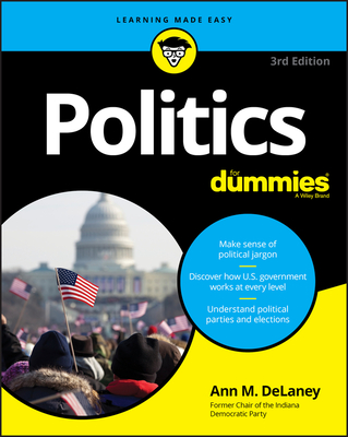 Politics for Dummies - Delaney, Ann M