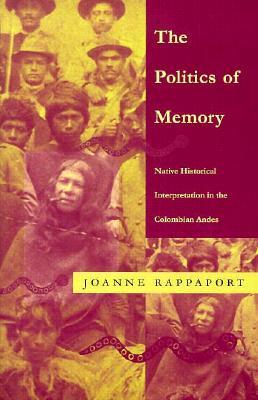 Politics of Memory - PB - Rappaport, Joanne