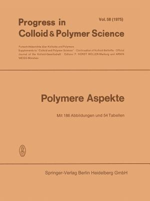 Polymere Aspekte - Muller, F Horst (Editor), and Weiss, Armin (Editor)