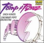 Pomp & Pizazz - Cincinnati Pops Orchestra; Erich Kunzel (conductor)