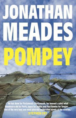 Pompey: A Novel - Meades, Jonathan