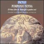 Pomponio Nenna: Il Primo Libro de' Madrigali à quattro voci