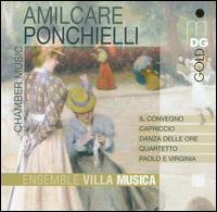 Ponchielli: Chamber Music - Chia Chou (piano); Ensemble Villa Musica; Ingo Goritzki (oboe); Kalle Randalu (piano); Nicolas Chumachenco (violin);...