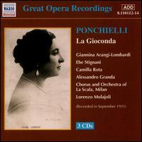 Ponchielli: La Gioconda - Alessandro Granda (vocals); Camilla Rota (vocals); Ebe Stignani (vocals); Giannina Arangi-Lombardi (vocals);...