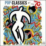 Pop Classics of the '70s