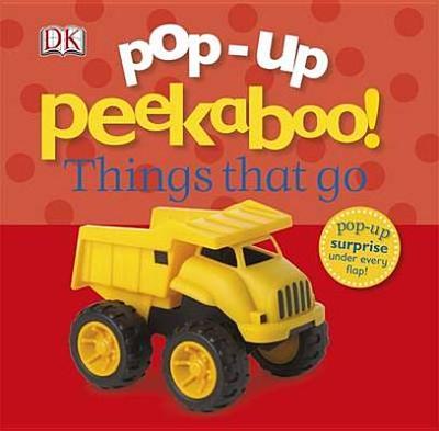 Pop-Up Peekaboo! Things That Go - DK