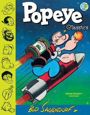 Popeye Classics, Volume 10: Moon Rocket and More - Sagendorf, Bud