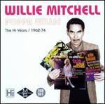 Poppa Willie: The Hi Years, 1962-1974