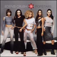 Popstars - Eden's Crush