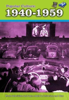 Popular Culture: 1940-1959 - Hunter, Nick