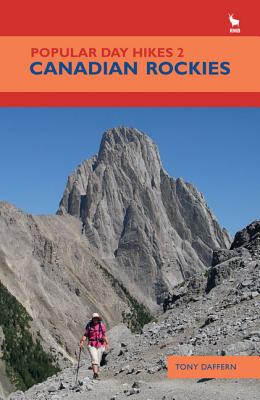 Popular Day Hikes 2: Canadian Rockies - Daffern, Tony