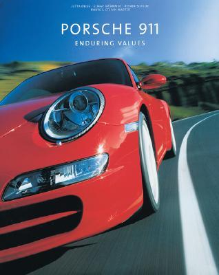 Porsche 911: Enduring Values - Deiss, Jutta, and Brummer, Elmar, and Schloz, Reiner