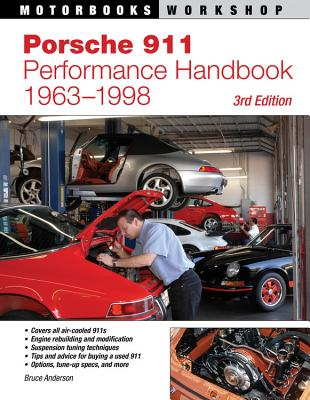 Porsche 911 Performance Handbook, 1963-1998 - Anderson, Bruce