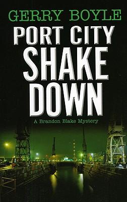 Port City Shakedown - Boyle, Gerry