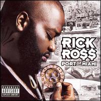 Port of Miami - Rick Ross