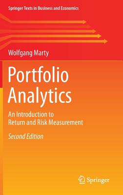 Portfolio Analytics: An Introduction to Return and Risk Measurement - Marty, Wolfgang