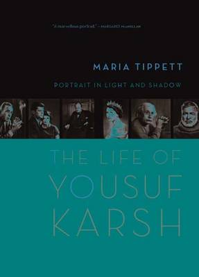 Portrait in Light and Shadow: The Life of Yousuf Karsh - Tippett, Maria