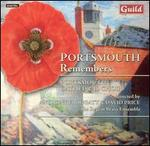 Portsmouth Remembers - Christopher Eastwood (organ); David Thorne (organ); Regent Brass Ensemble (brass ensemble); Rosemary Field (organ);...