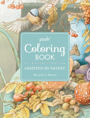 Posh Adult Coloring Book: Inspired by Nature - Bastin, Marjolein