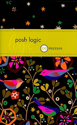 Posh Logic: 100 Puzzles - The Puzzle Society