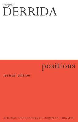 Positions - Derrida, Jacques, and Bass, Alan (Translated by)