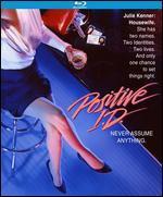 Positive I.D. [Blu-ray]