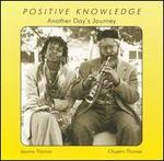Positive Knowledge (Another Day's Journey)