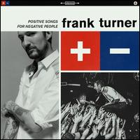 Positive Songs for Negative People [LP] - Frank Turner
