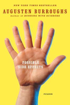 Possible Side Effects - Burroughs, Augusten